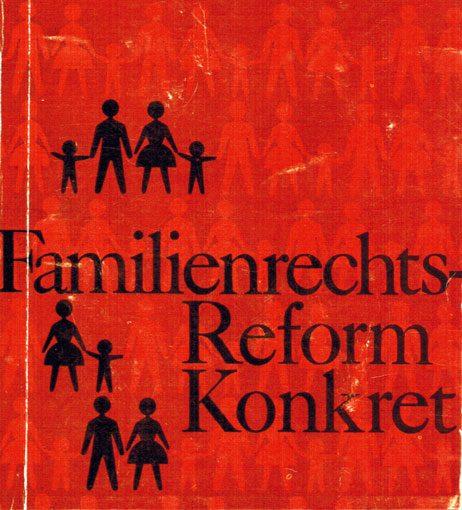 """Broschüre """"Familienrechtsreform konkret"""", 3. Auflage, Wien, BM f. Justiz 1975"""