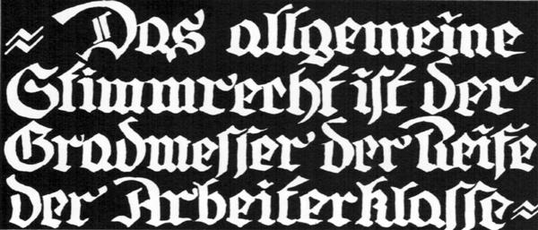 Das allgemeine Stimmrecht ist der Gradmesser der Reife der Arbeiterklasse Bild aus: F. G. Kürbisch / R. Klucsarits (Hg.): Arbeiterinnen kämpfen um ihr Recht. Wuppertal 1981